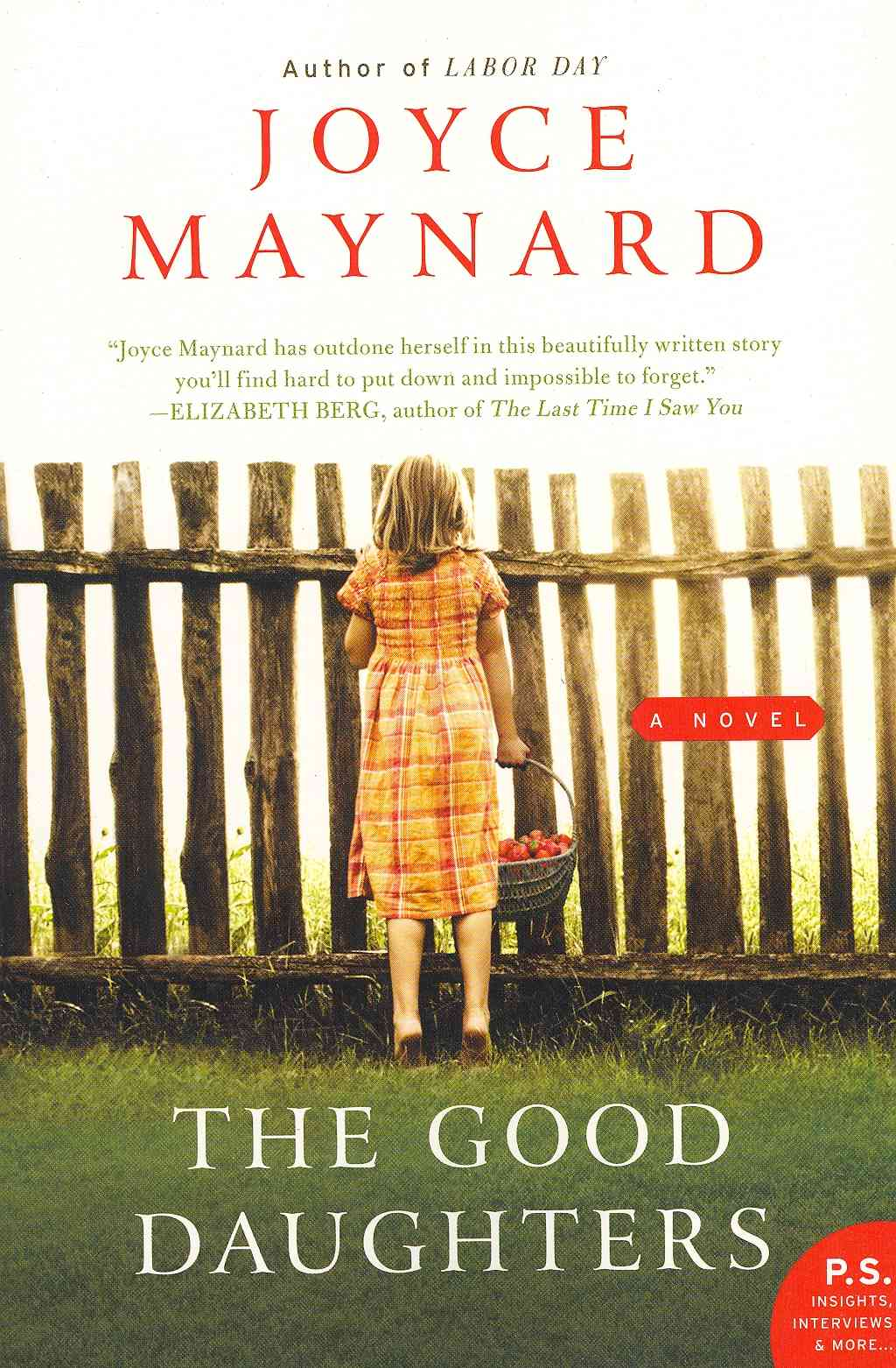 The Good Daughters By Maynard, Joyce