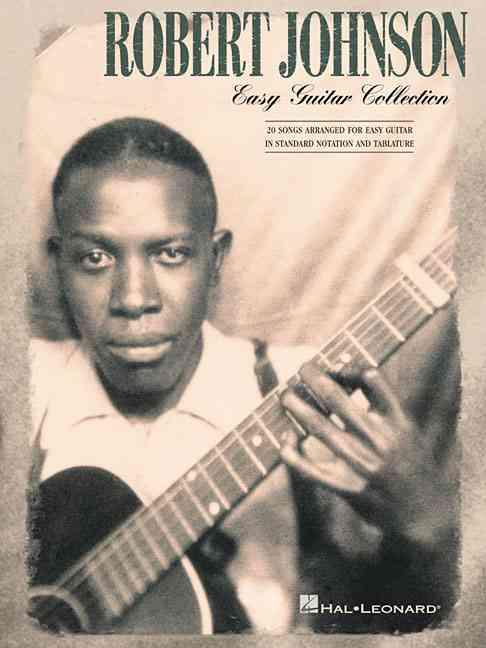 Robert Johnson - Easy Guitar Collection By Johnson, Robert (CRT)