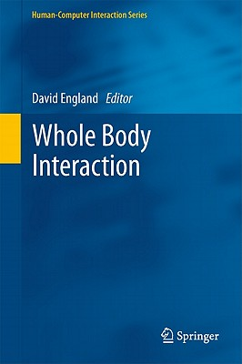 Whole Body Interaction By England, David (EDT)